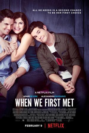 ➽ WHEN WE FIRST MET   ★★★★★  
