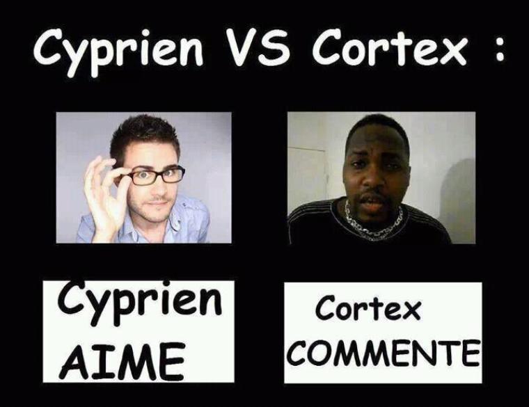 Cyprien VS Cortex