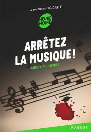 Les Enquêtes de Logicielle - Tome 3 : Arrêtez la musique !, Christian Grenier