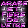 Arabe Et Fiére de l'être ...
