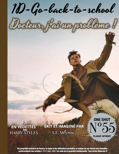 OS n°55 - Docteur, j'ai un problème !