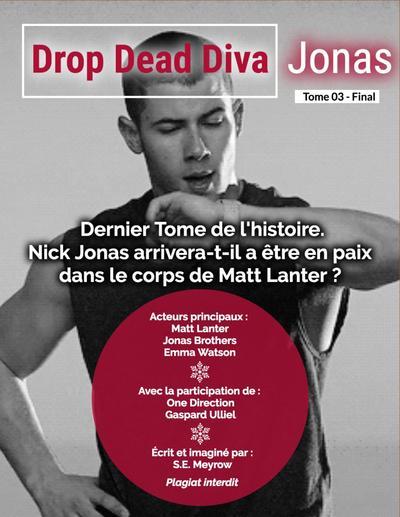 Fiction n°5 - Chapitre 10 - Tome 3 - #DDDJ