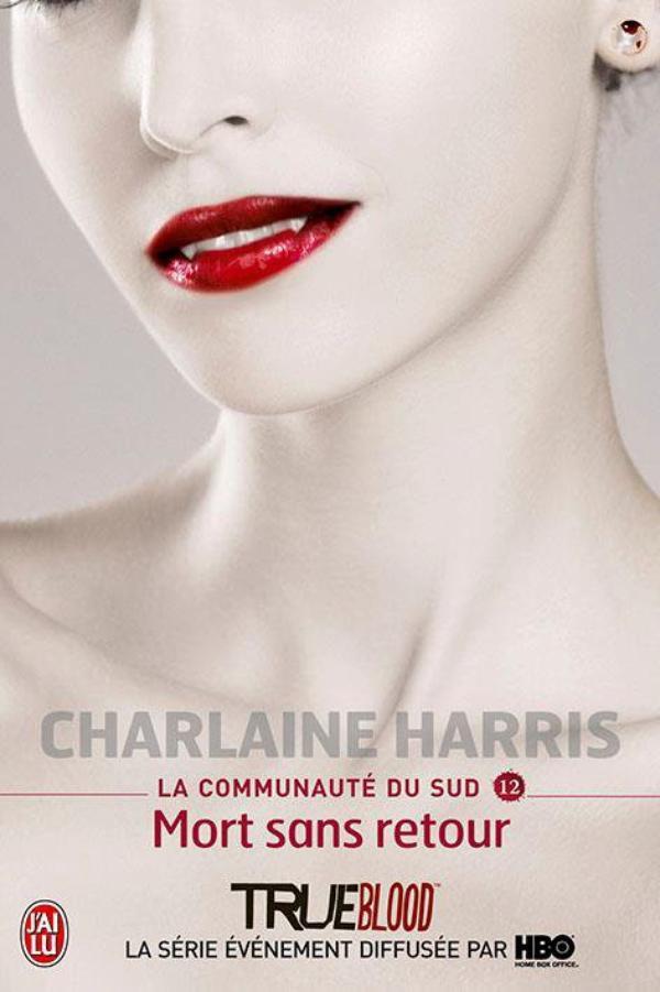 """Les Deux Derniers Tomes de la Saga """"La Communauté du Sud"""", Alias """"True Blood"""" pour la Télévision !"""