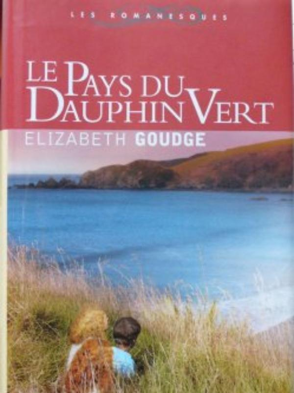 Lecture commune avec la Bibliothèque de Bénédicte : « Le pays du dauphin vert », d'Elizabeth Goudge