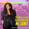 RESSURECTION OF THE TALENTED MS JANET!