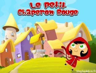 Le Petit Chaperon Rouge vous raconte ses mésaventures sur notre appli