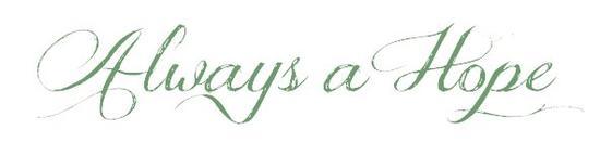 #17 - Always a Hope