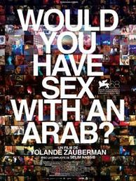 Would you have sex with and Arab?