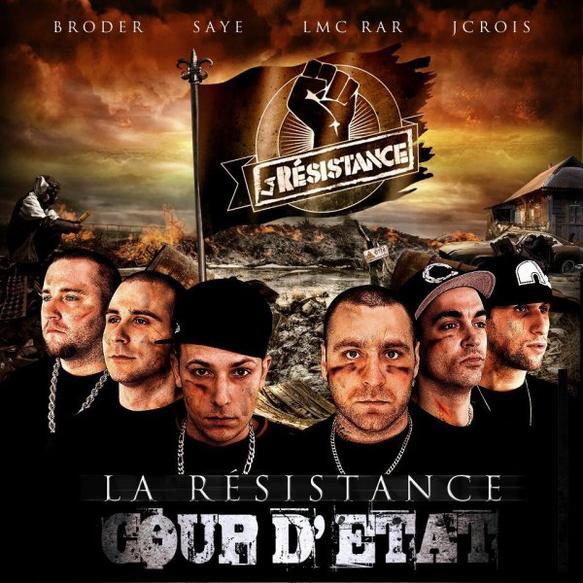 Coup D'Etat (Album en collaboration avec la Résistence)