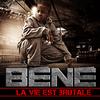 """Béné """"La vie est Brutale"""" produit par Boxson (2008)"""