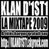 MIXTAPE 2009 KLAN D'INSTINCT EN TELECHARGEMENT