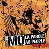 La Parole Au Peuple / MO feat Posse 33 - Vazy Ferme ta Gueule (2007)