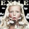 dernier album 2009 de EXILE avant leur victoire !!! (^_^)