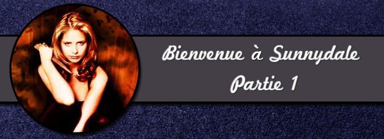 Buffy Contre Les Vampires : 1X01 : Bienvenue à Sunnydale - Partie 1