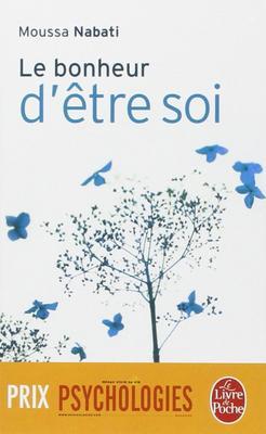 """"""" Le bonheur d'être soi """" de Moussa Nabati ★★"""