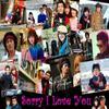 Im SorRY I Love You ...