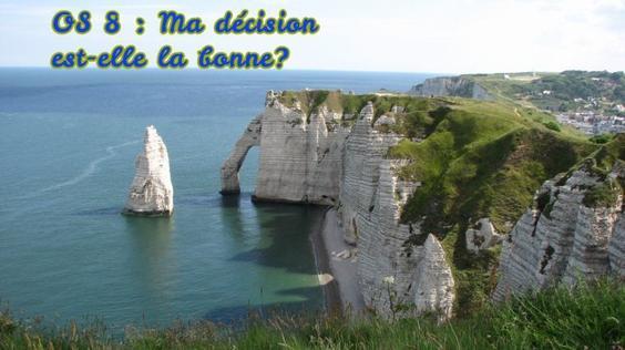 One-Show 8: Ma décision est-elle la bonne ?