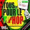 Projet Tous Pour Le HIP HOP / :::: Loin de La :::: (Remix ) Exclusivité !!! (2010)