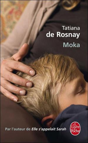 Moka - T. De Rosnay - 8/10