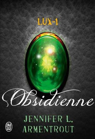 Obsidienne - Lux-1 - Jennifer L. Armentrout - 9/10