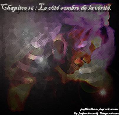 Chapitre 16, Fic 2