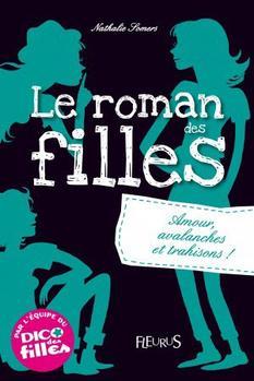 Le roman des filles Tome 2: Amour, avalanches et trahisons !
