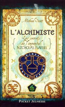 Le secret de l'Immortel Nicolas Flamel