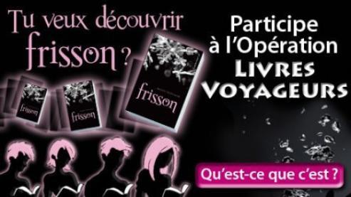 Concours : Opération Livres Voyageurs avec FRISSON !