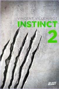 Instinct 2 by Vincent Villeminot