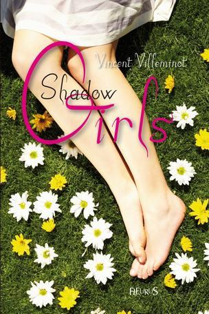 Shadow Girls by Vincent Villeminot