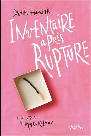 Inventaire après Rupture by Daniel Handler