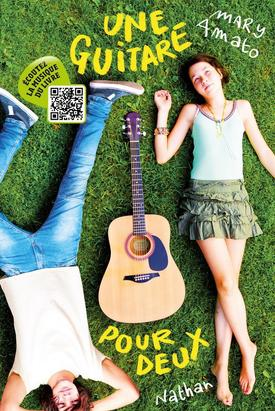 Une Guitare pour deux by Mary Amato