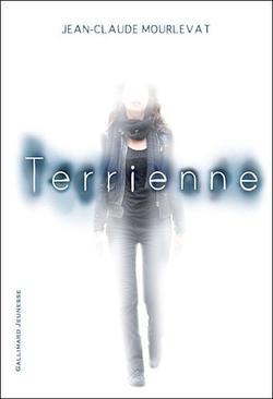 Terrienne by Jean-Claude Mourlevat