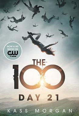 Les 100, le 21e jour - Kass Morgan
