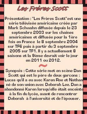 Les Frères Scott ( One Tree Hill )