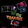 Trailers de la Série