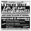 LA POLICE VEILLENT    ,  LES JEUNES MEURENT ...............................