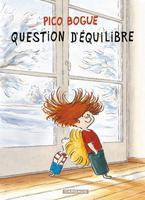 Pico Bogue, Dominique Roques & Alexis Dormal, Dargaud