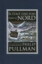 Lyra et les oiseaux & Il était une fois dans le Nord, Philip Pullman, Gallimard Jeunesse