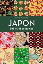 Bienvenue au Japon, Izumi & Sophie Leblanc, Milan  Japon – 365 us et coutumes, David Michaud, Chêne
