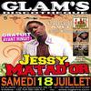 SAMEDI 18 JUILLET : JESSY MATADOR en LIVE !!!!!!!! @ Glam's !!!!