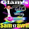 Mico de PARTY FUN !!!! débarque au Glam's...  Ce SAMEDI 17 AVRIL  !!!!