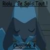 Chapiitre 4 : Riolu , Je Saiis Tout !