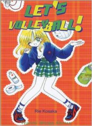 One Shot Let's Volley Ball! Genre : Shojo [Romance et sport]