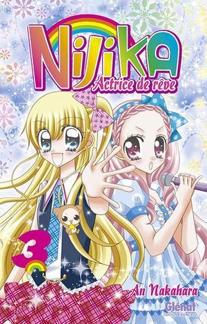 Manga Nijika, actrice de rêve Genre : Shojo[Comédie, Romance et Amitié]