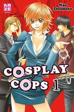 Manga Cosplay Cops  Genre : Shojo [Comédie, Romance et Policier]