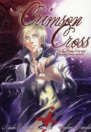 One shot  Crimson Cross,  Jusqu'à ce que la mort nous sépare... Genre : Seinen[Horreur et Fantastique]