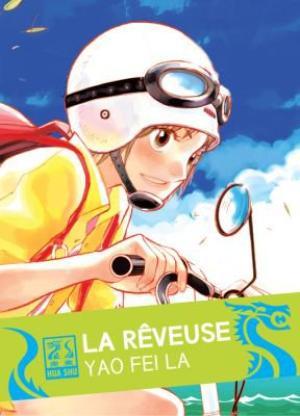 Manhua (manga chinois)  La rêveuse Genre : Shojo[Fantastique et Tranche de vie]