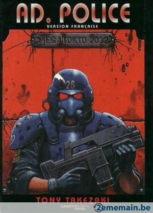 One Shot/Anime/OAV A.D Police  Genre : Seinen [Cyberpunk et Action]