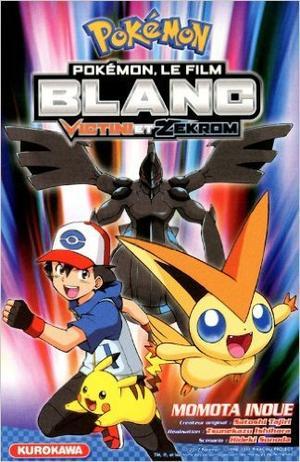 One shot/Film D'animation Pokémon, le film Blanc Victini et Zekrom Genre : Shonen[Action, Aventure et Fantastique]